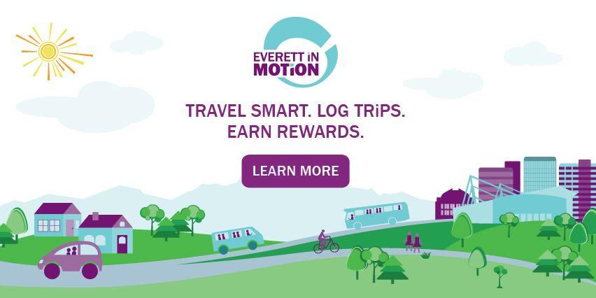 Everett in Motion. Travel smart. Log trips. Earn rewards. Click here to learn more.